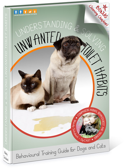 Behavioural Training Guide for Dogs and Cats: Understanding & Solving Unwanted Toilet Habbits